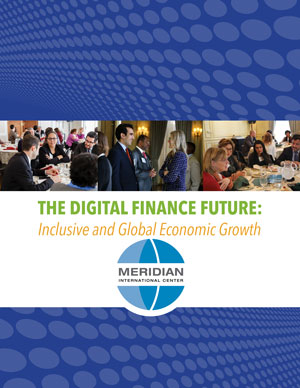 The Digital Finance Future, Inclusive and Global Economic Growth, Full Recap of Series